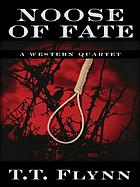 Noose of fate : a western quartet