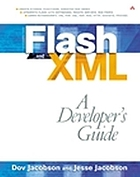 Flash and XML : a developer's guide