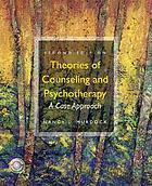 Theories of counseling and psychotherapy : a case approach