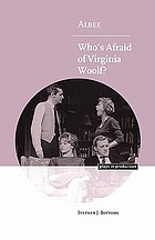 Albee : Who's afraid of Virginia Woolf?