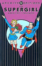 Supergirl archives. Volume 2.