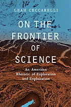 On the frontier of science : an American rhetoric of exploration and exploitation