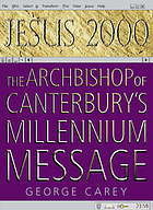 Jesus 2000 : the Archbishop of Canterbury's millennium message