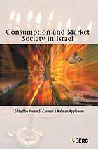 Consumption and market society in Israel
