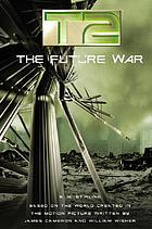 T2 : the future war
