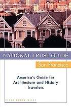 National trust guide-- San Francisco : America's guide for architecture and history travelers