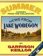 News from Lake Wobegon. Summer
