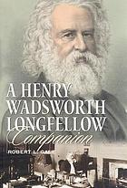 A Henry Wadsworth Longfellow companion