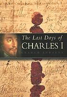 The last days of Charles I