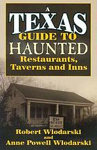 A Texas guide to haunted restaurants, taverns, and inns