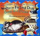 Walter the farting dog goes on a cruise