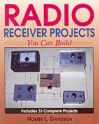 Radio receiver projects you can build
