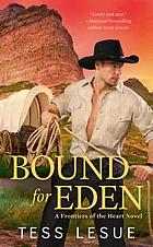 Bound for Eden