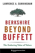 Berkshire beyond Buffett : the enduring value of values