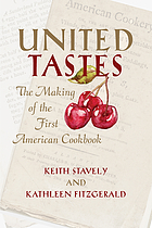 United tastes : the making of the first American cookbook