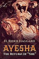 Ayesha : the return of She
