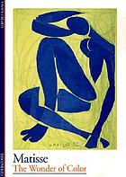 Matisse : the wonder of color