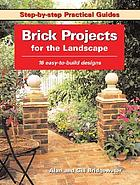 Brick projects for the landscape : 16 easy-to-build designs