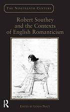 Robert Southey and the contexts of English Romanticism
