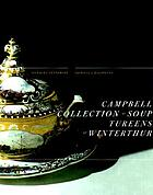The Campbell collection of soup tureens at Winterthur