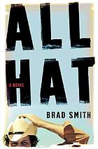 All hat : a novel