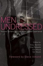 Men undressed : women writers and the male sexual experience