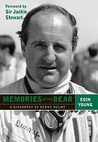 Memories of the Bear : a biography of Denny Hulme