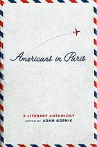 Americans in Paris : a literary anthology