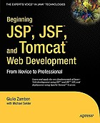 Beginning JSP, JSF and Tomcat web development : from novice to professional