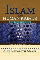 Islam and human rights : tradition and politics