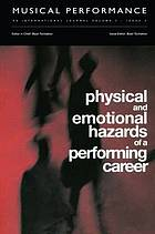 Physical and emotional hazards of a perfroming career