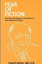 Fear of fiction : narrative strategies in the works of Isaac Bashevis Singer