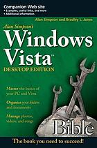 Alan Simpson's Windows Vista bible : desktop edition