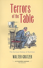 Terrors of the Table: The Curious History of Nutrition cover image