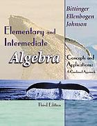 Elementary and intermediate algebra : concepts and applications : a combined approach