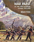 War paint : art, war, state, and identity in Britain, 1939-45