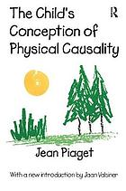 The child's conception of physical causality