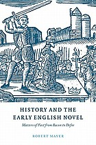History and the early English novel : matters of fact from Bacon to Defoe
