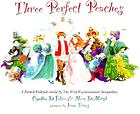 Three perfect peaches : a French folktale