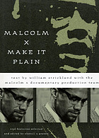Malcolm X, make it plain