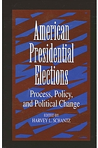 American presidential elections : process, policy, and political change