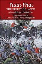 Yuan Phai, the defeat of Lanna : a fifteenth-century Thai epic poem
