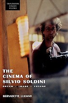 Cinema of Silvio Soldini : dream, image, voyage