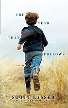 The year that follows : a novel
