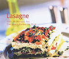 Lasagne : over 50 recipes for everyone's favourite dish