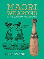 Māori weapons in pre-European New Zealand