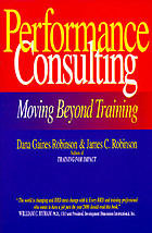 Performance consulting : moving beyond training