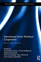 International Arctic petroleum cooperation : Barents Sea scenarios