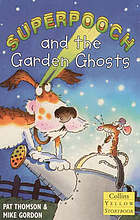 Superpooch and the garden ghosts