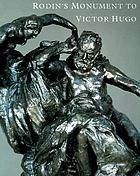 Rodin's Monument to Victor Hugo